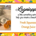 Lagniappe ~ Fresh Squeezed Orange Juice