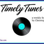 Timely Tunes ~ March 16, 2017