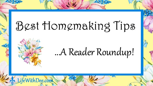 Homemaking Tips Roundup