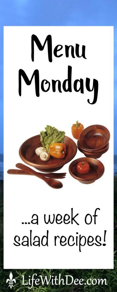 Menu Monday ~ Salad Recipes