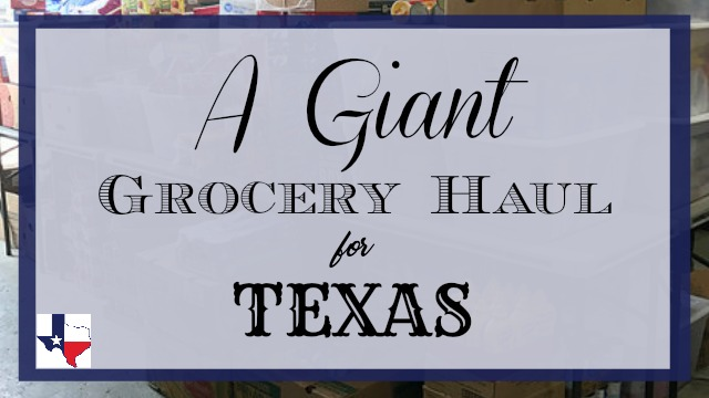 Giant Grocery Haul for Texas