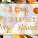 Giant Pumpkin Recipe Roundup