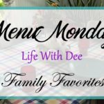 Menu Monday ~ LWD Family Favorites