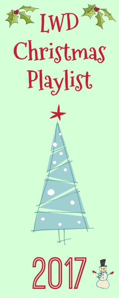 LWD 2017 Christmas Playlist