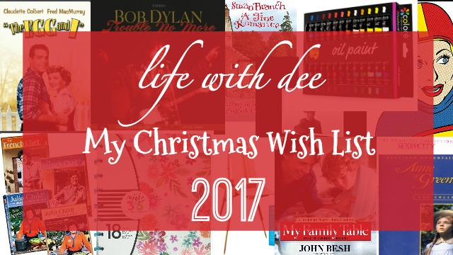 My 2017 Wish List