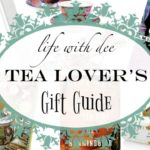 LWD Tea Lover's Gift Guide