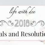 My 2018 Goals and Resolutions