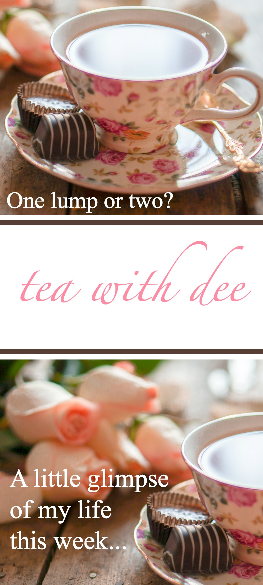 Tea With Dee
