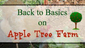 Back To Basics on Apple Tree Farm