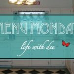 Menu Monday ~ March 5, 2018
