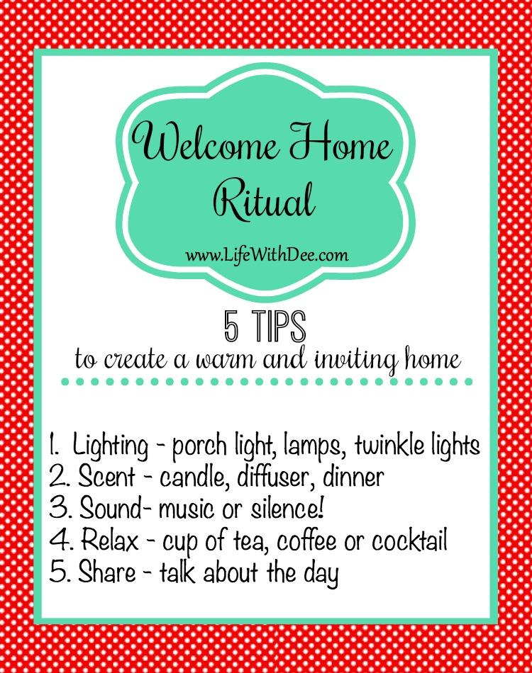 Create a Welcome Home Ritual - 5 tips