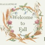 Welcome to Fall ~ 5 Day Challenge (Day 1)