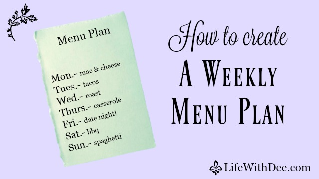 How to create a weekly menu plan