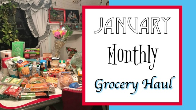 January monthly grocery haul