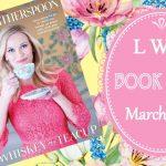 LWD Book Club ~ March 2019