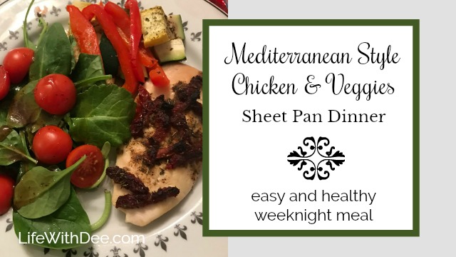 Mediterranean style chicken and veggies