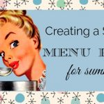 Creating a Simple Menu Plan For Summer