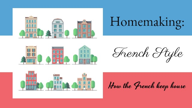 Homemaking: French style