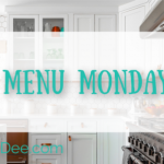 Menu Monday ~ October 21, 2019