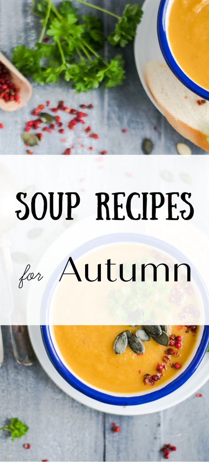 Soup recipes for Autumn