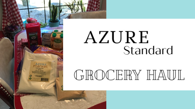 Azure Standard grocery haul