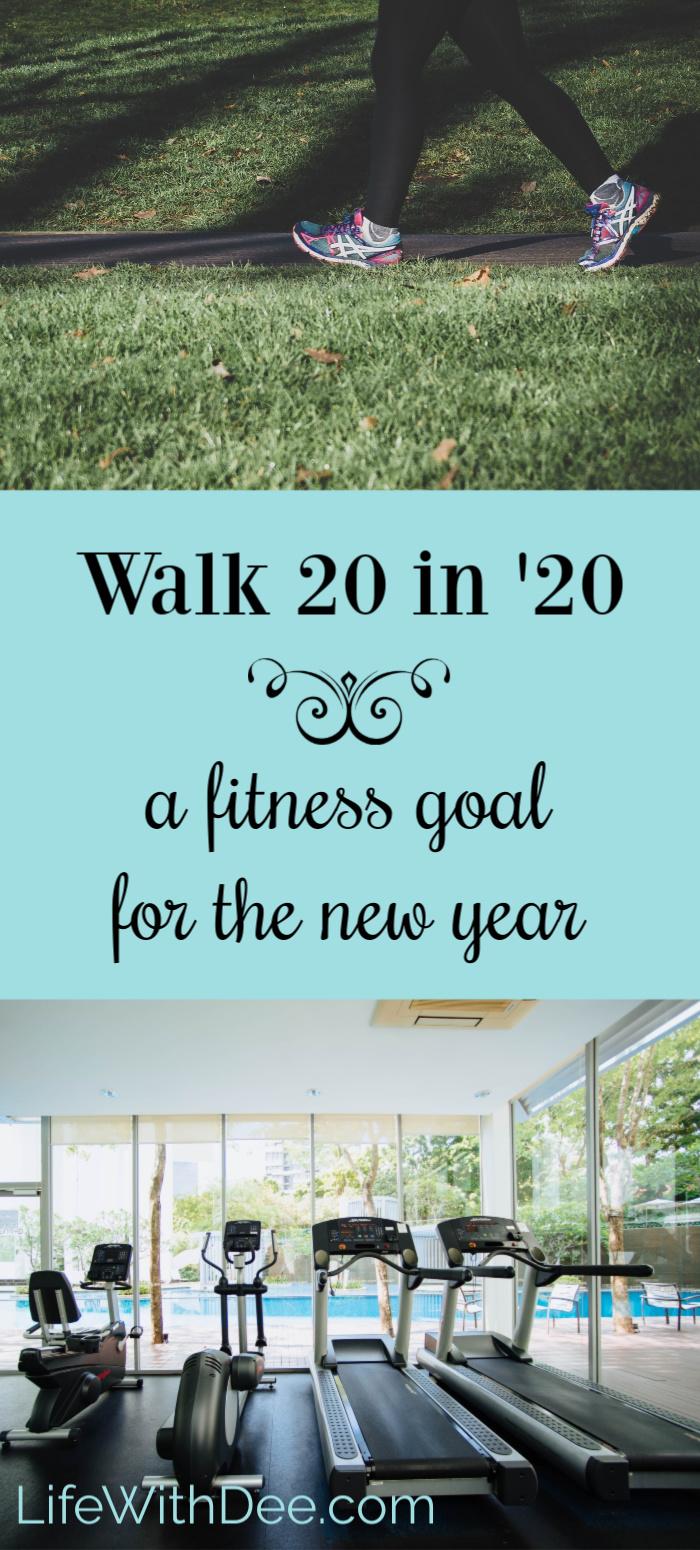walk 20 in 20 fitness goal