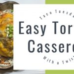 Easy Tortilla Casserole