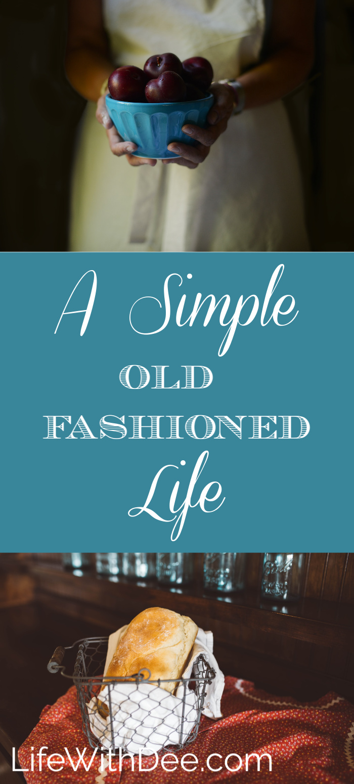 A Simple Old Fashioned Life