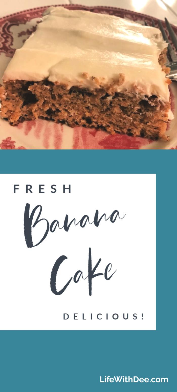 Fresh Banana Cake