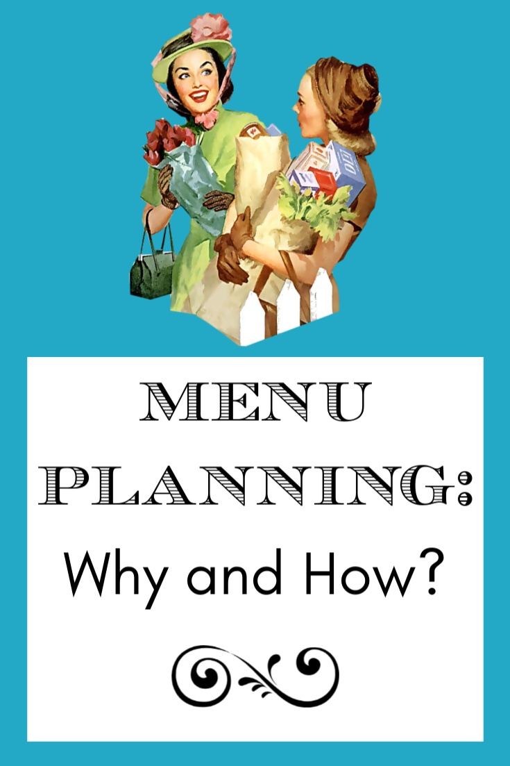 Menu Planning - Why and How?