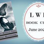 LWD Book Club ~ The Bluest Eye