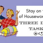 Stay On Top of Housework With 3 Daily Tasks