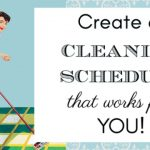 Create a Cleaning Schedule That Works for You