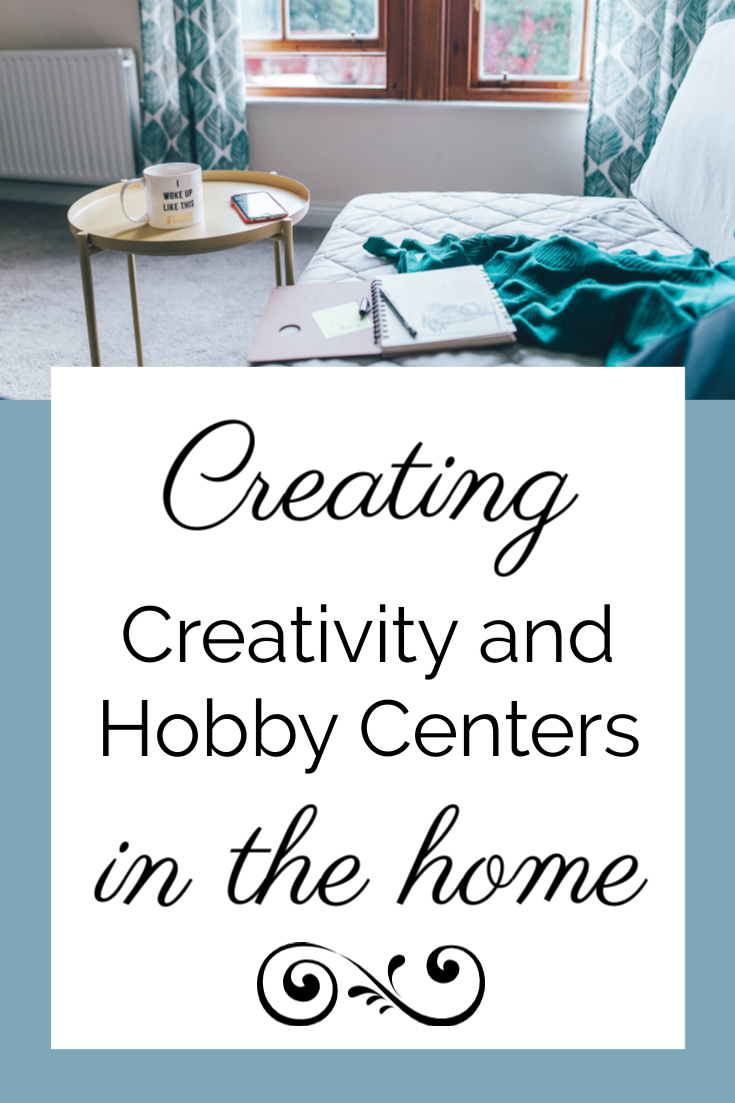 Hobby Centers in the Home
