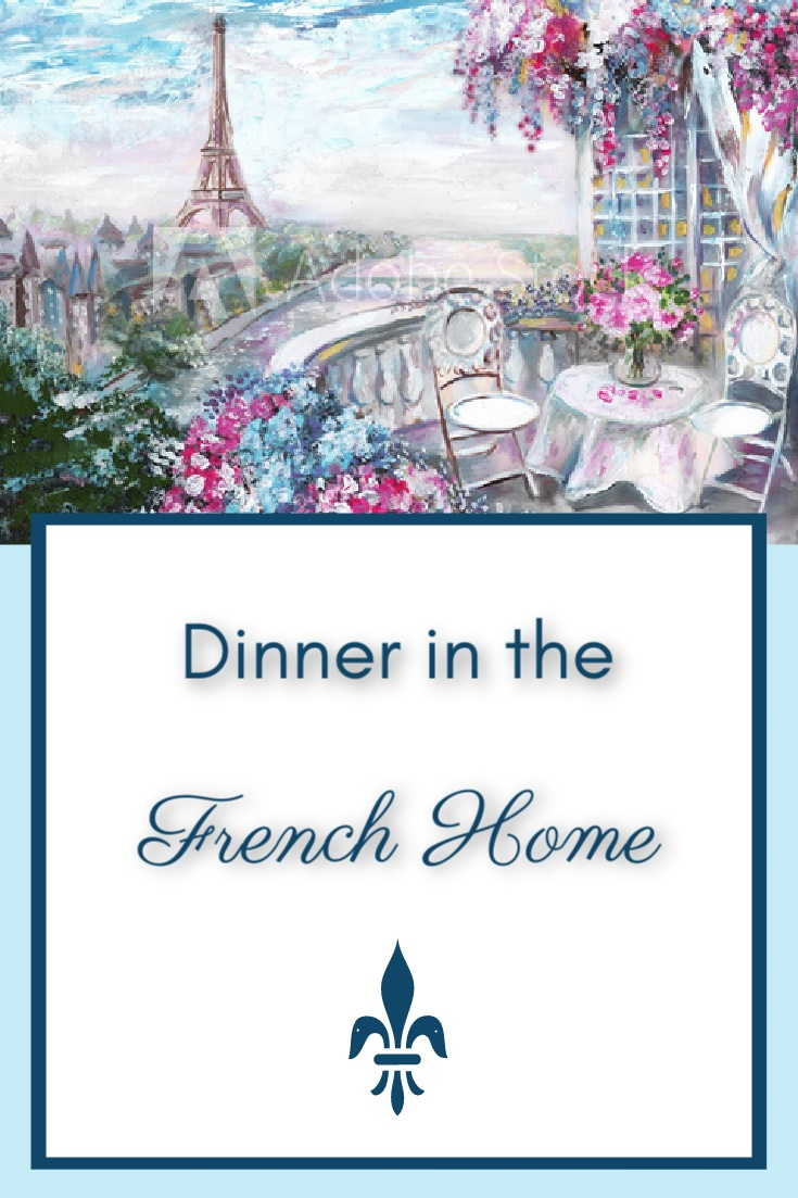 Dinner in the French Home