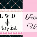 LWD French Week Playlist