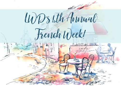 LWD's 4th Annual French Week