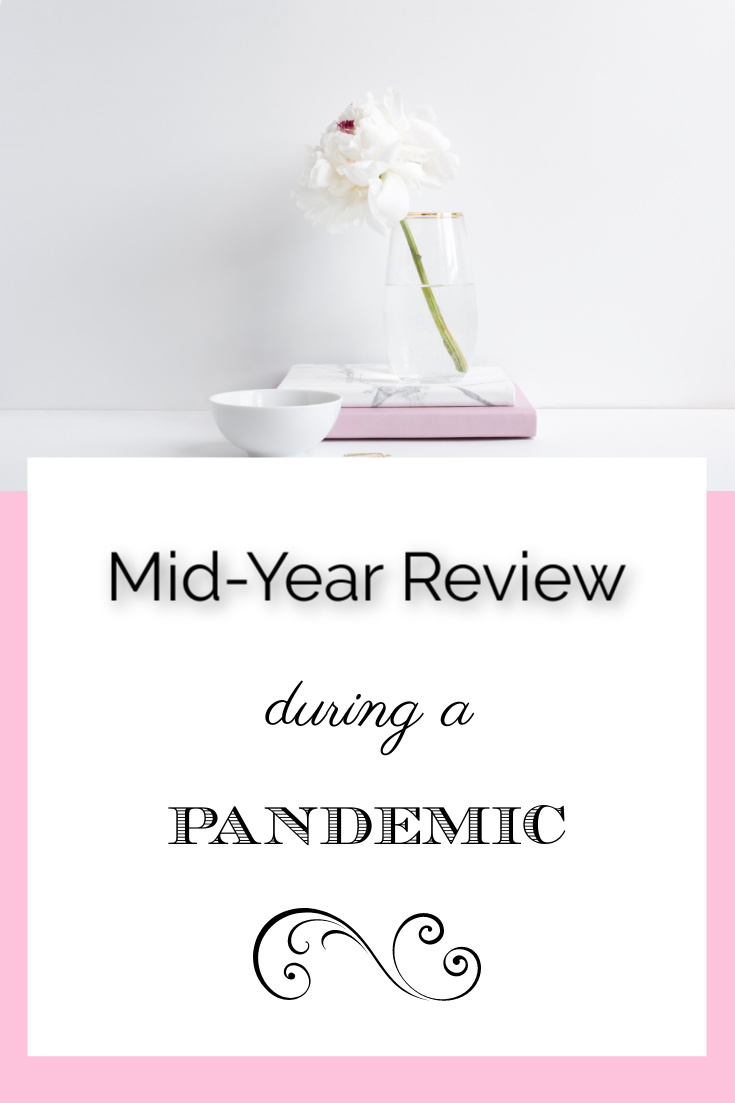 Mid-Year Review During Pandemic