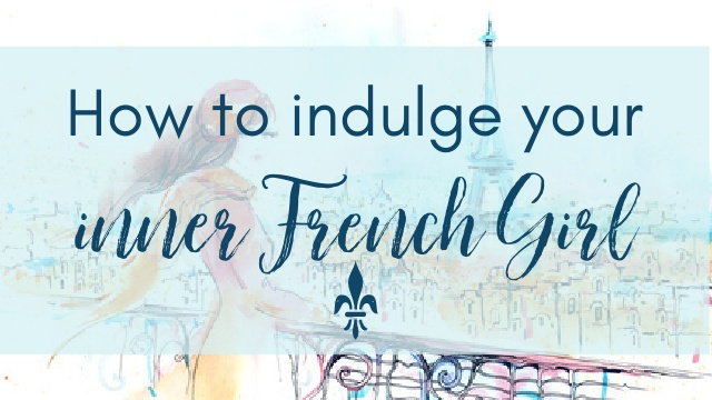 Your Inner French Girl