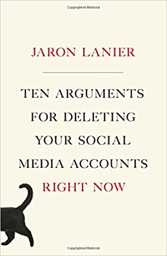 10 Arguments For Deleting Social Media book cover