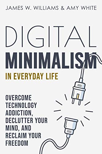 Digital Minimalism in Everyday Life book cover