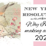Why I'm Not Making New Year's Resolutions for 2021