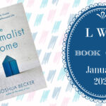 LWD Book Club ~ The Minimalist Home