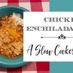 Chicken Enchilada Soup ~ A Slow Cooker Recipe