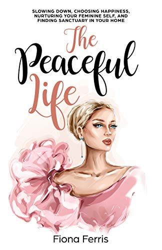 The Peaceful Life book cover