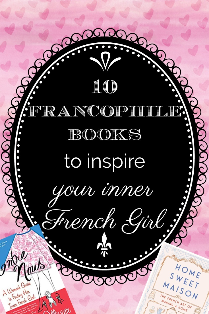 10 Francophile books graphic