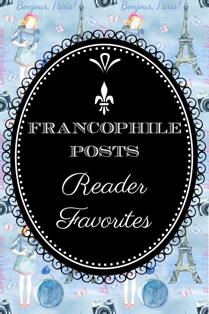 Reader Favorites Francophile Posts - graphic